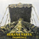 """ Cartel Semana Santa Triana 2014"" 50 x 90 cm. 2014."